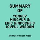 Summary of Yongey Mingyur Rinpoche and Eric Swanson's Joyful Wisdom (Unabridged) MP3 Audiobook