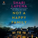 Not a Happy Family: A Novel (Unabridged) listen, audioBook reviews, mp3 download