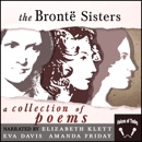 The Bronte Sisters: A Collection of Poems (Unabridged) MP3 Audiobook