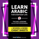 Learn Arabic for Everyday Life: The Big Lessons Collection for Beginners Audiobook (Unabridged) MP3 Audiobook