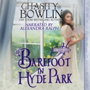 Barefoot in Hyde Park: The Hellion Club, Book 2 (Unabridged) MP3 Audiobook