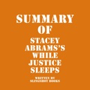 Summary of Stacey Abrams's While Justice Sleeps (Unabridged) MP3 Audiobook