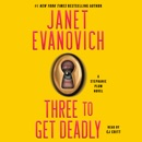 Three to Get Deadly (Unabridged) MP3 Audiobook