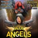 Pandora Rises: A Supernatural Action Adventure Opera (War of the Angels, Book 8) (Unabridged) MP3 Audiobook