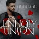 Unholy Union: Unholy Union Duet, Book 1 (Unabridged) MP3 Audiobook