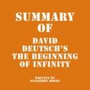 Summary of David Deutsch's The Beginning of Infinity (Unabridged) MP3 Audiobook