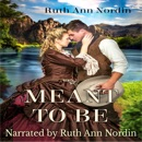 Meant To Be: A Time Travel Romance MP3 Audiobook