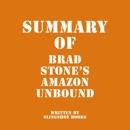 Summary of Brad Stone's Amazon Unbound (Unabridged) MP3 Audiobook