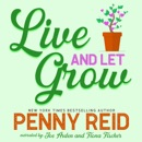 Live and Let Grow (Unabridged) MP3 Audiobook