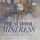 The School Mistress MP3 Audiobook
