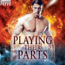 Playing Their Parts: A Kindred Tales Novel MP3 Audiobook