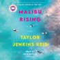 Malibu Rising: A Novel (Unabridged)