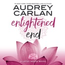 Enlightened End: Lotus House, Book 2 (Unabridged) MP3 Audiobook