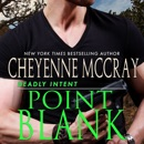 Point Blank: Deadly Intent, Book 4 (Unabridged) MP3 Audiobook