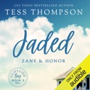 Jaded: Zane and Honor: Cliffside Bay. Book 3 (Unabridged) MP3 Audiobook