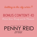 Knitting in the City Bonus Content – 10: Deleted Scene: Beauty and the Mustache MP3 Audiobook