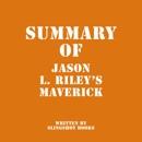 Summary of Jason L. Riley's Maverick (Unabridged) MP3 Audiobook