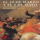 Episodios nacionales: 9 de Marzo y 2 de Mayo [National Events: March 9th and May 2nd] (Unabridged) mp3 descargar