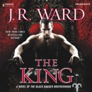 The King: A Novel of the Black Dagger Brotherhood (Unabridged) MP3 Audiobook