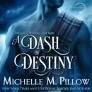 A Dash of Destiny: Warlocks MacGregor, Book 8 (Unabridged) MP3 Audiobook