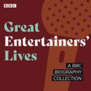 Great Entertainers' Lives MP3 Audiobook
