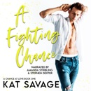 A Fighting Chance: A Small Town Romantic Comedy MP3 Audiobook