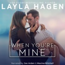 When You're Mine: The Gallaghers, Book 2 (Unabridged) MP3 Audiobook