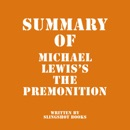 Summary of Michael Lewis's The Premonition (Unabridged) MP3 Audiobook