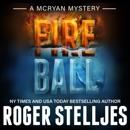Fireball: McRyan Mystery Series, Book 8 (Unabridged) MP3 Audiobook