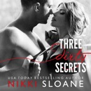 Three Dirty Secrets MP3 Audiobook