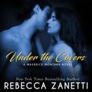 Under the Covers: Maverick Montana, Book 2 (Unabridged) MP3 Audiobook