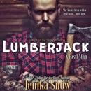 Lumberjack: A Real Man, Book 1 (Unabridged) MP3 Audiobook