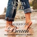 Moonstone Beach: Main Street Merchants, Book 1 (Unabridged) MP3 Audiobook