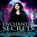 Enchanted Secrets: Witches of Bayport, Book 1 (Unabridged) MP3 Audiobook