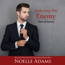 Seducing the Enemy: Heirs of Damon, Book 1 (Unabridged) MP3 Audiobook