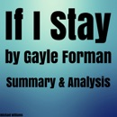 Summary & Analysis of If I Stay by Gayle Forman (Unabridged) MP3 Audiobook