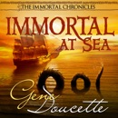 Immortal at Sea: The Immortal Chronicles, Book 1 (Unabridged) MP3 Audiobook