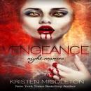 Vengeance: Night Roamers, Book 3 (Unabridged) MP3 Audiobook
