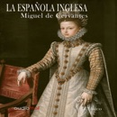 La Española Inglesa [The English Spaniard] (Unabridged) mp3 descargar