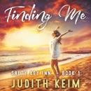 Finding Me: Salty Key Inn Series, Book 1 (Unabridged) MP3 Audiobook