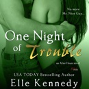 One Night of Trouble: After Hours, Book 3 (Unabridged) MP3 Audiobook