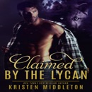 Claimed by the Lycan (Unabridged) MP3 Audiobook