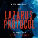 The Lazarus Protocol: A Mitch Herron Action Thriller (Mitch Herron, Book 3) (Unabridged) MP3 Audiobook