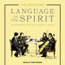 Download Language of the Spirit: An Introduction to Classical Music MP3