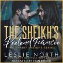 The Sheikh's Pretend Fiancée: The Sharif Sheikhs Series, Book 1 (Unabridged) MP3 Audiobook