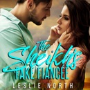 The Sheikh's Fake Fiancée: Azhar Sheikhs, Book 1 (Unabridged) MP3 Audiobook