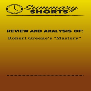 Review and Analysis of Robert Greene's Mastery (Unabridged) E-Book Download