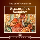 Rappaccini's Daughter MP3 Audiobook