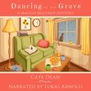 Dancing on Her Grave: Maggie Mulgrew Mysteries, Book 4 (Unabridged) MP3 Audiobook