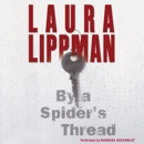 By a Spider's Thread MP3 Audiobook
